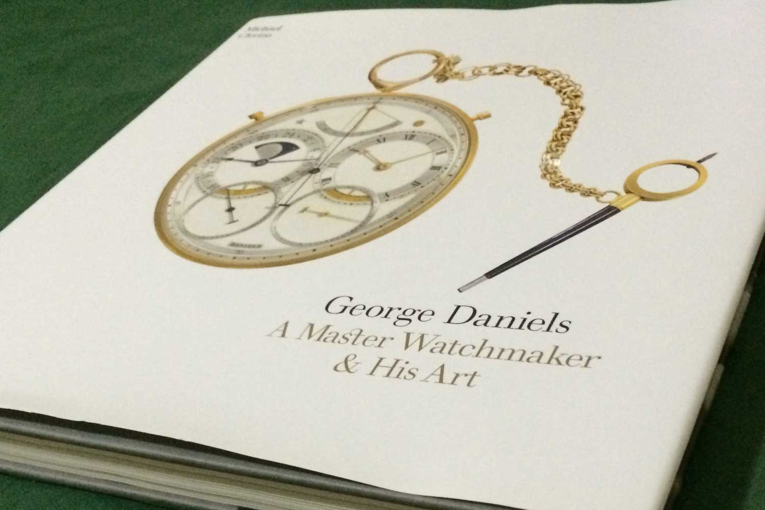 George Daniels – A Master Watchmaker & His Art (Thames & Hudson, London, 2013)