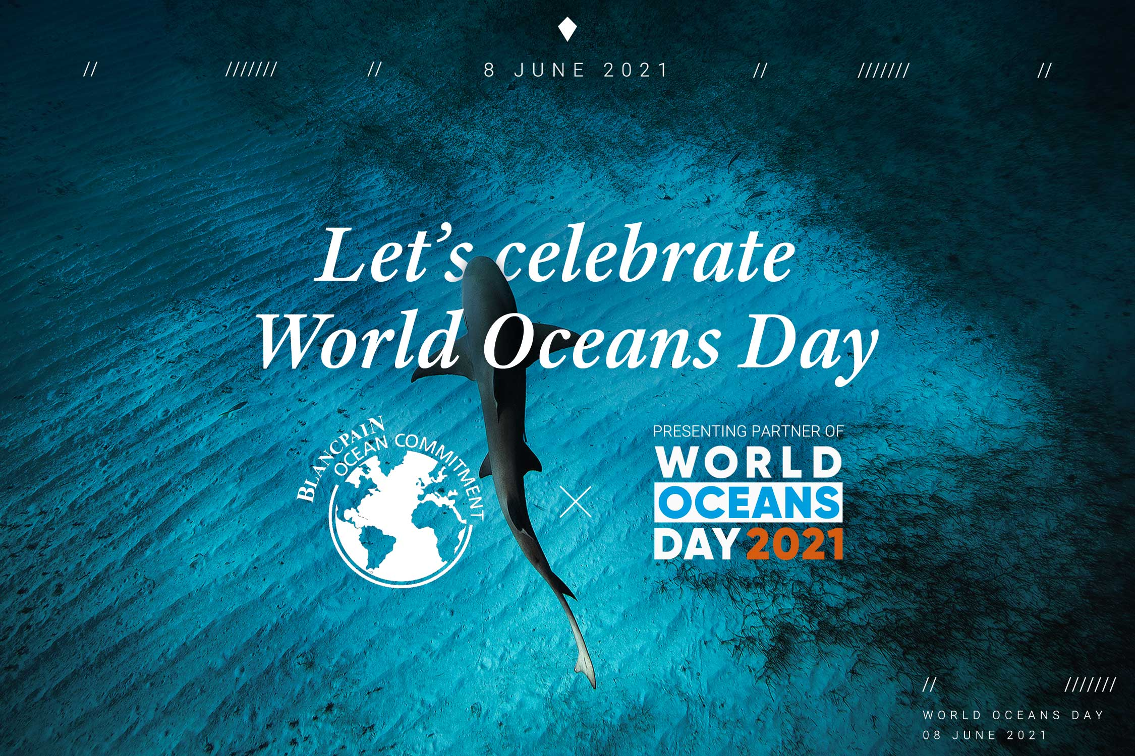 Blancpain Presents World Oceans Day 2021