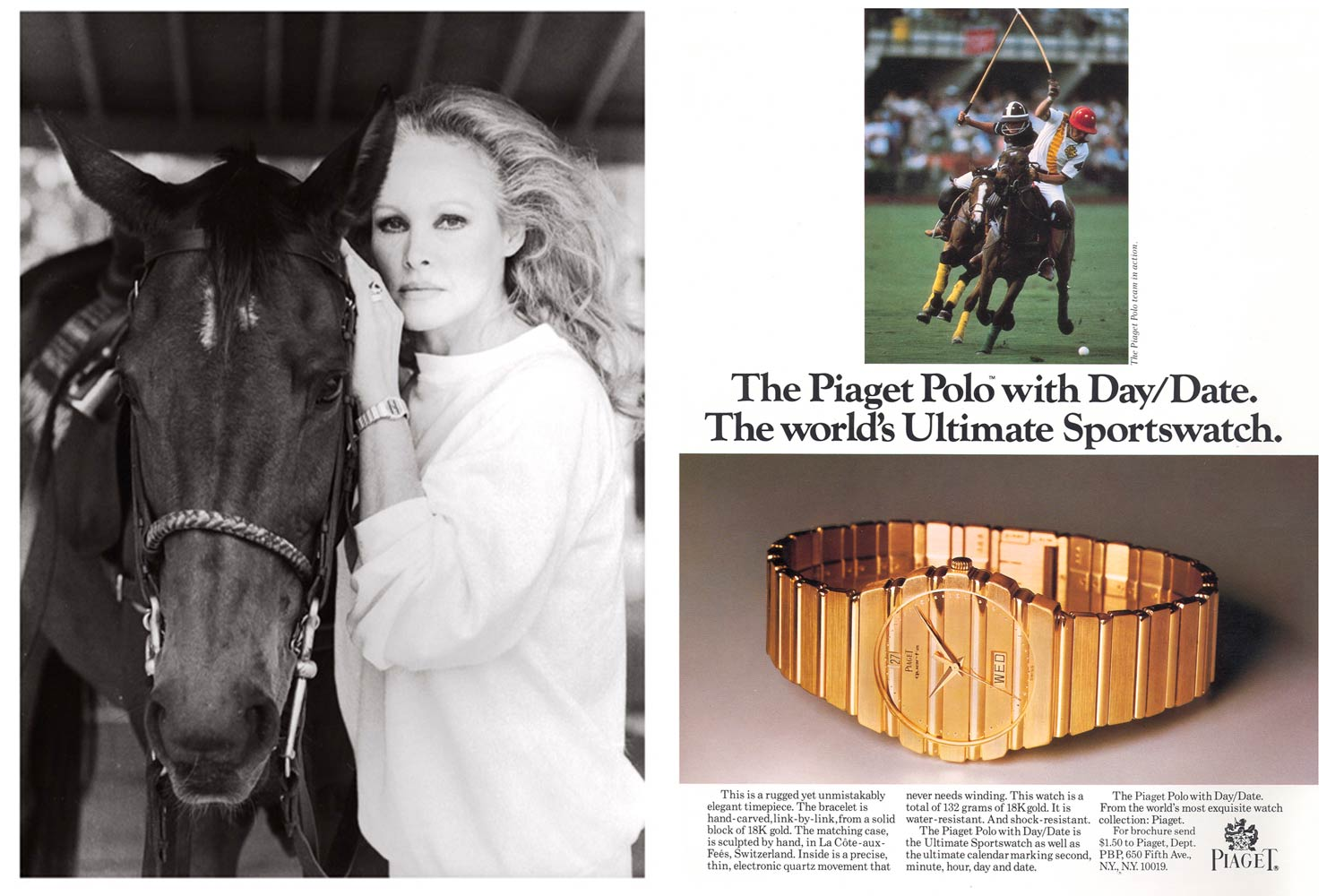 The watch got its first serious outing when Bond girl Ursula Andress wore it to the World Polo Cup in Palm Beach.
