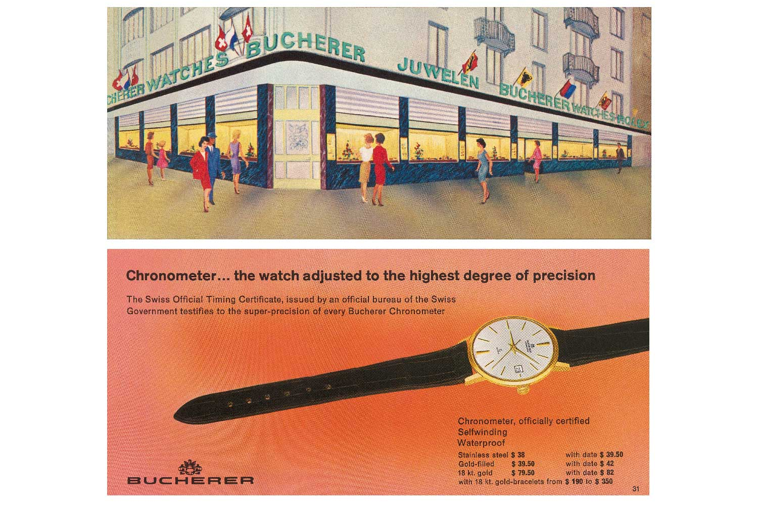 In the 1960s, Bucherer was specialising in the production of precision chronometers.